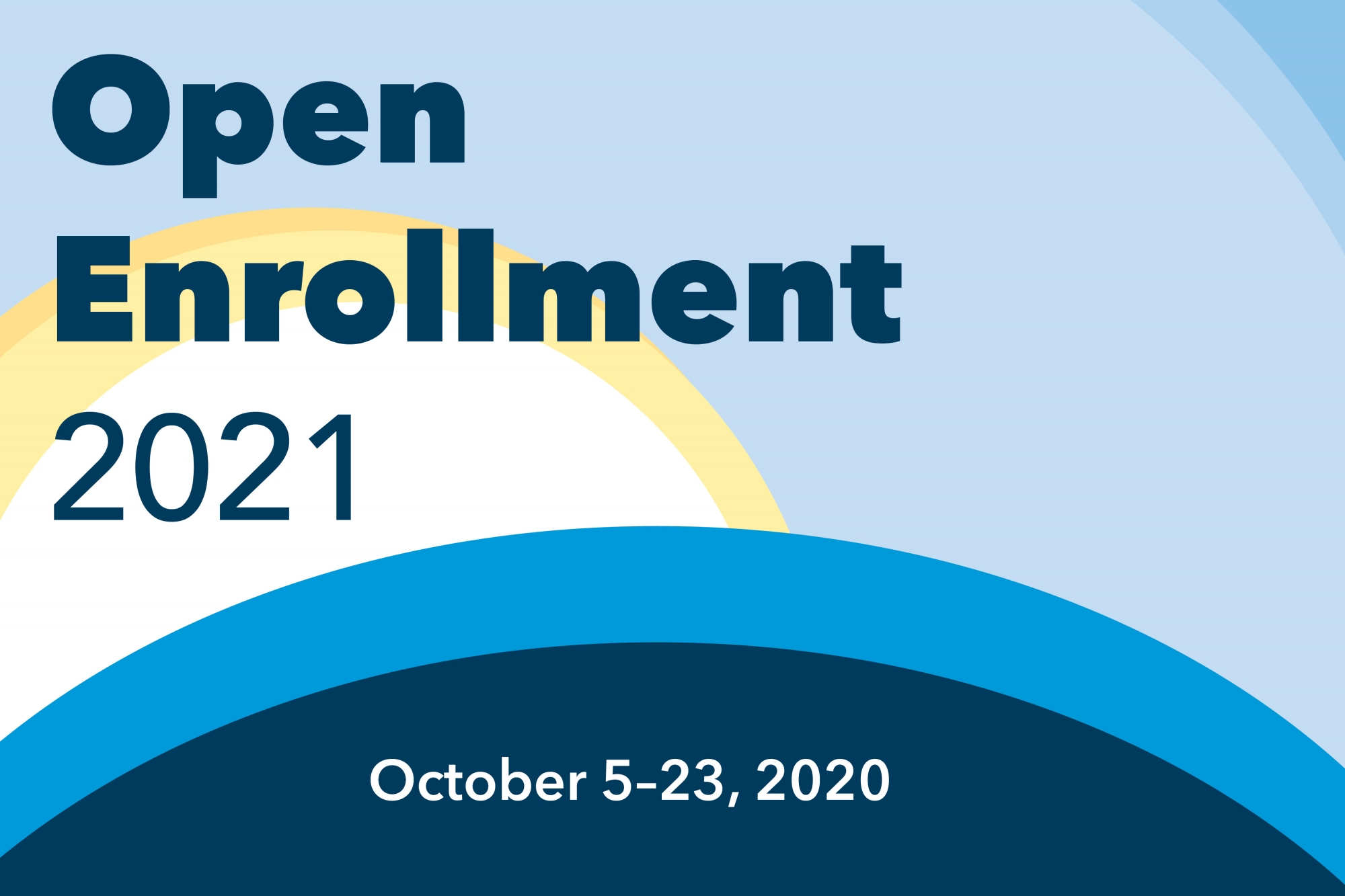Blue sky with yellow sun says 2021 Open Enrollment