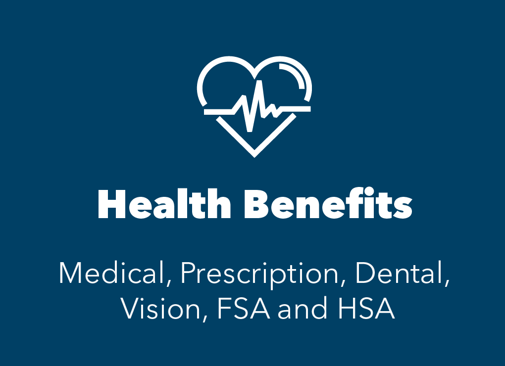 blue box with white heart icon. Text reads: health benefits: medical, prescription, dental, vision, FSA & HSA