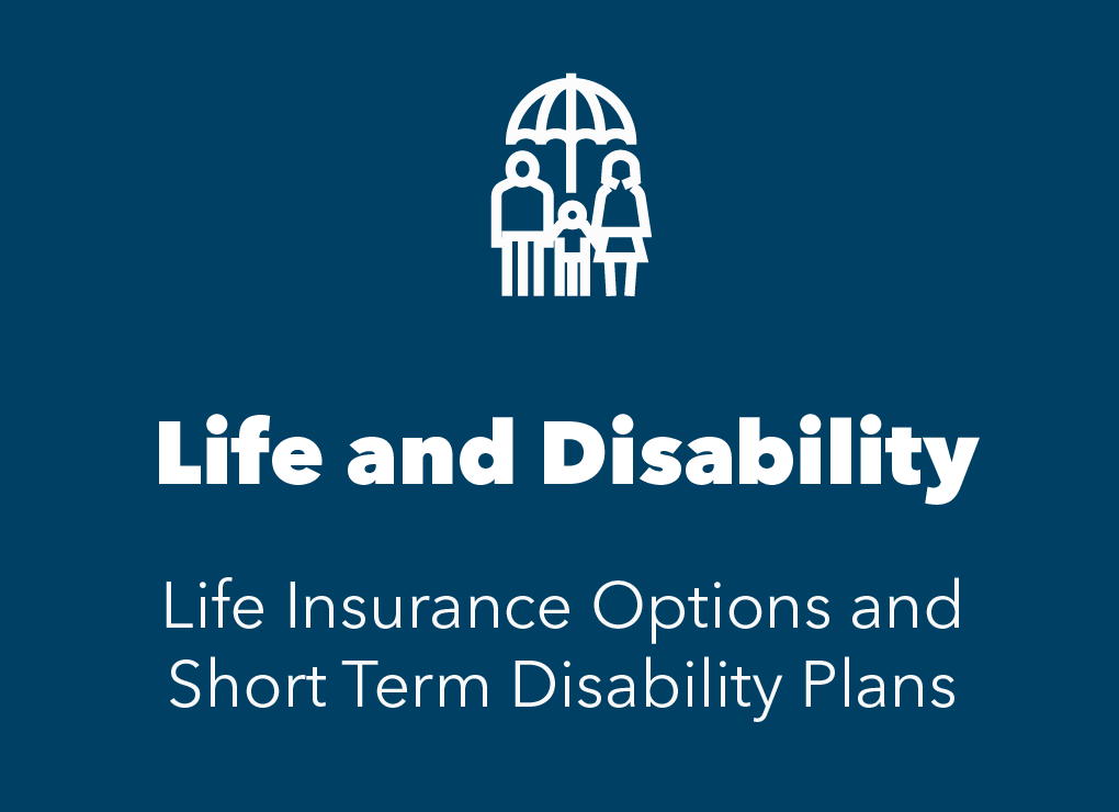 Blue box with white icon of umbrella over a family. Text reads life insurance options and short term disability plans.