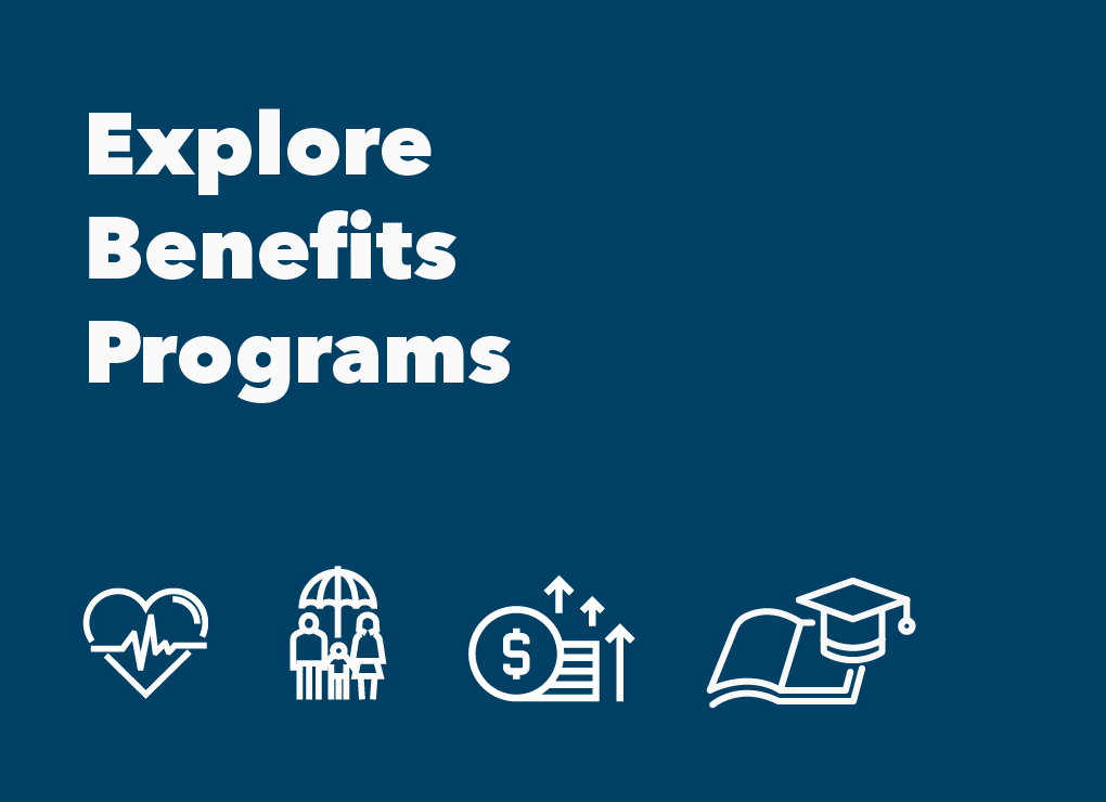 Explore Benefit Programs
