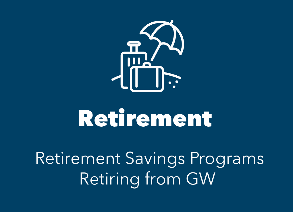 blue box with white umbrella icon representing vacation. text reads Retirement savings programs and Retiring from GW information