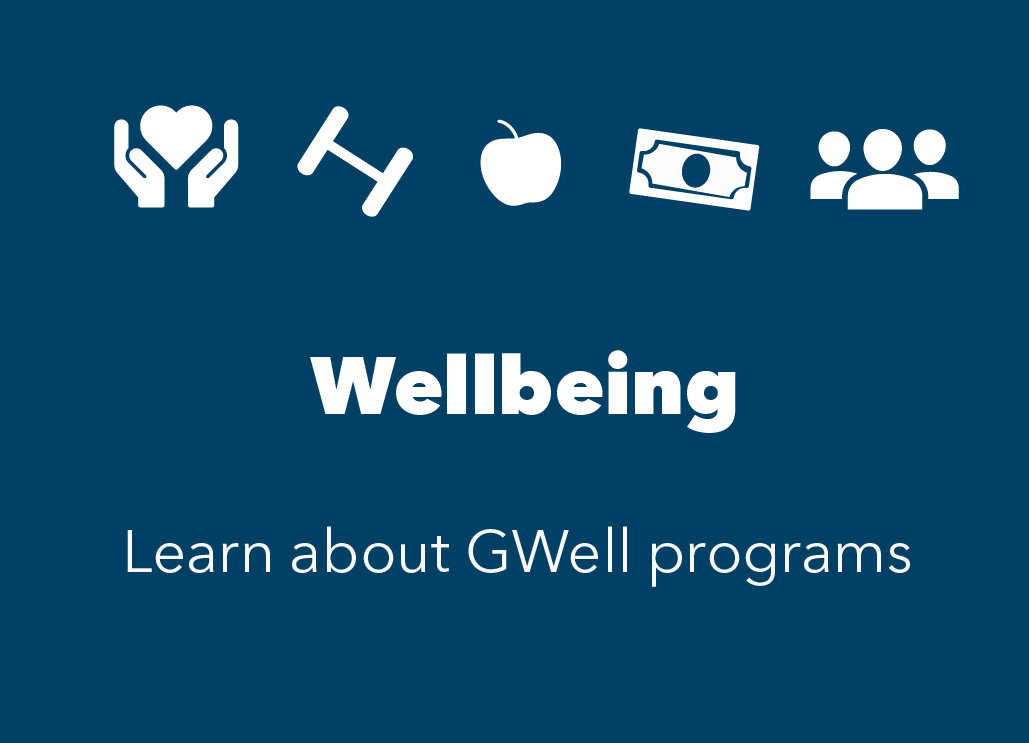 Blue box with white icons of heart in hand, weight, apple, money and people. Text reads Wellbeing. Learn about GWell programs.