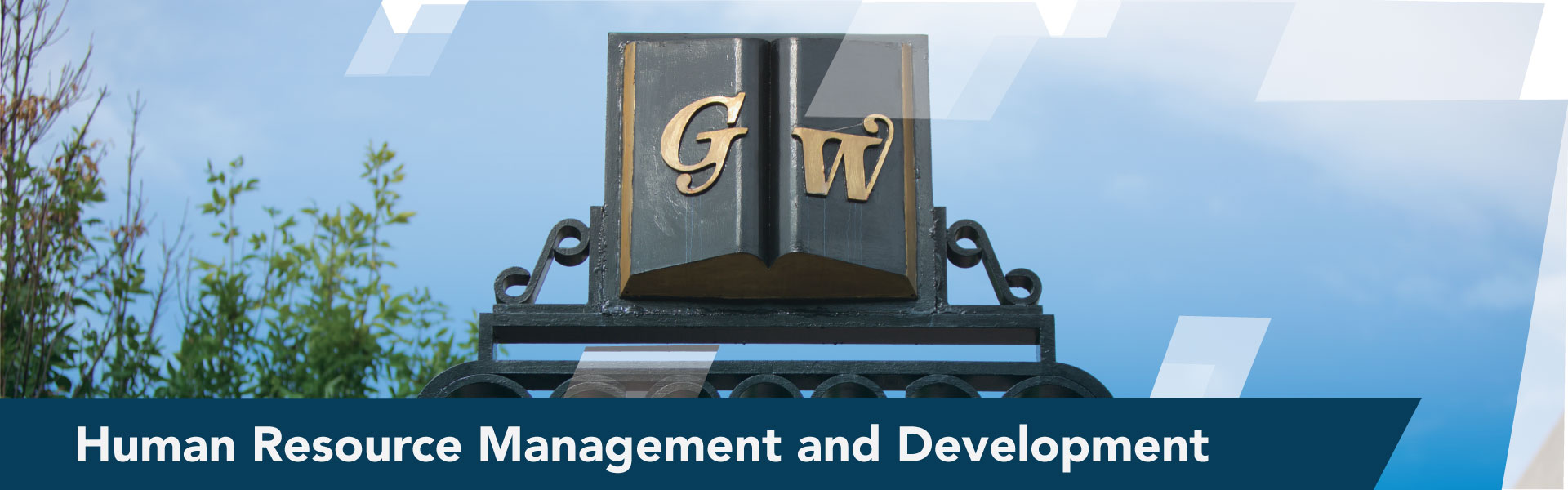 Image of GW Gate with Welcome to Human Resource and Management text