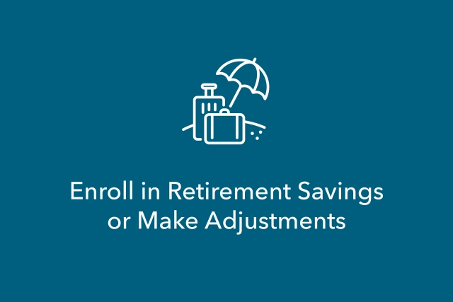 Blue box with image of umbrella. Text reads enroll in retirement savings or make adjustments